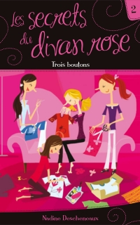 Les secrets du divan rose tome 2 - Trois boutons