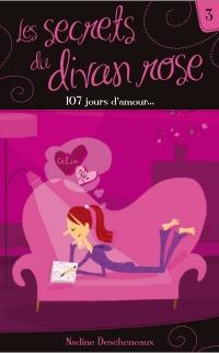 Les secrets du divan rose tome 3 - 107 jours d'amour