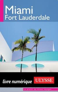 Miami, Fort Lauderdale