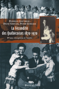 La Fécondité des Québécoises 1870-1970