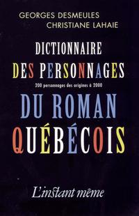 Dictionnaire des personnages du roman québécois