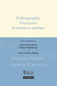 Orthographe française, Évolution et pratique