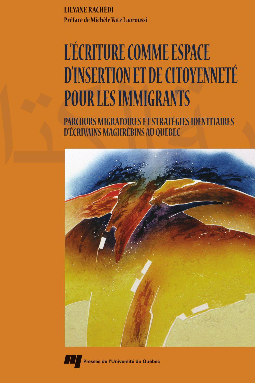 L'écriture comme espace d'insertion et de citoyenneté pour les immigrants