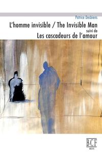 L'Homme invisible / The Invisible Man suivi de Les cascadeurs de l'amour