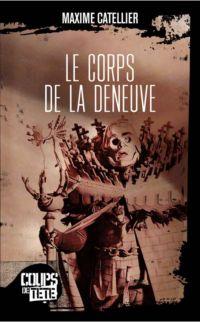 Le Corps de La Deneuve