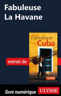 Fabuleuse La Havane