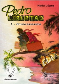 Pedro Libertad tome 1