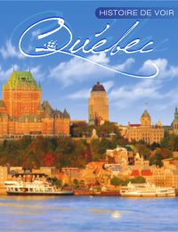 Image de couverture (Histoire de voir Québec)