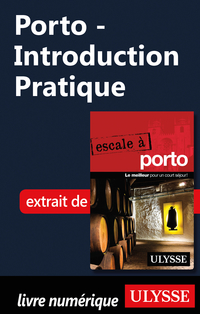 Porto - Introduction Pratique