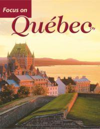 Focus on Québec