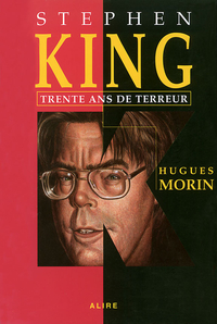 Stephen King: Trente ans de...