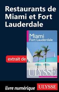 Restaurants de Miami et Fort Lauderdale