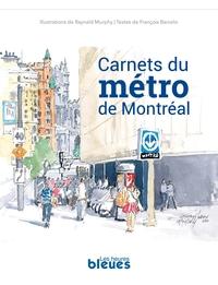 Carnets du métro de Montréal
