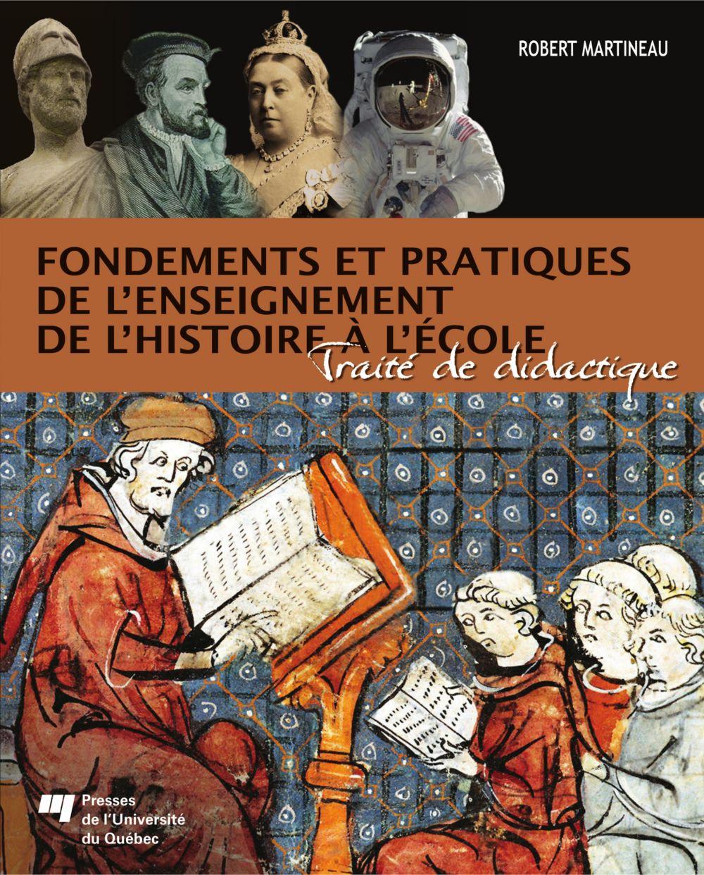 Fondements et pratiques de l'enseignement de l'histoire à l'école