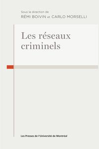 Les réseaux criminels