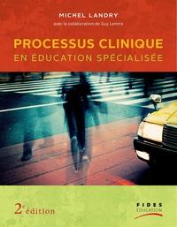 Processus clinique en éducation spécialisée