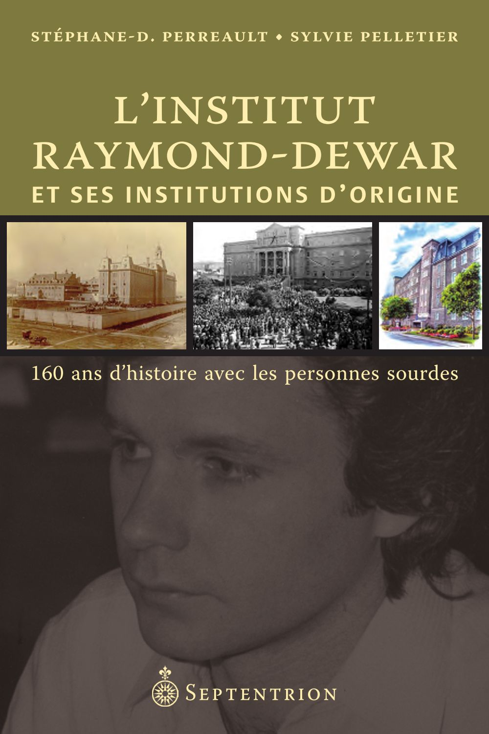 L'Institut Raymond-Dewar et ses institutions d'origine