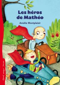 Les héros de Mathéo