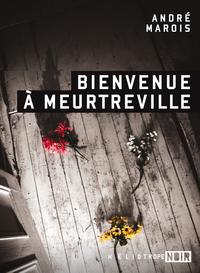 Bienvenue à Meurtreville