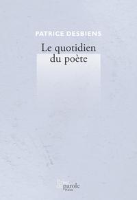Le quotidien du poète