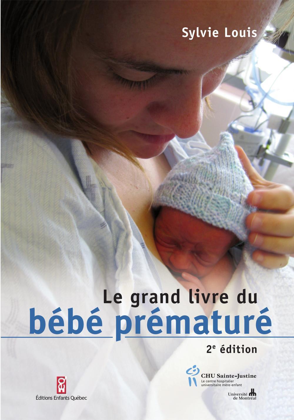Grand livre du bébé prématuré (Le)