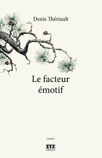 Le facteur émotif