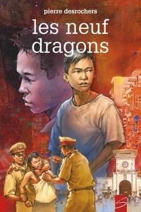 Les neuf dragons
