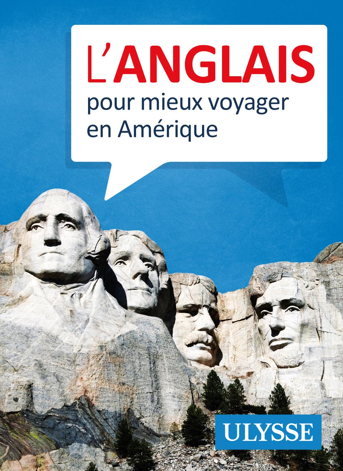 Anglais pour mieux voyager en Amérique (L')