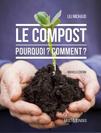 Le compost : pourquoi ? com...