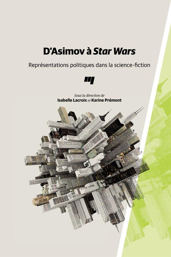 D'Asimov à Star Wars, Représentations politiques dans la science-fiction