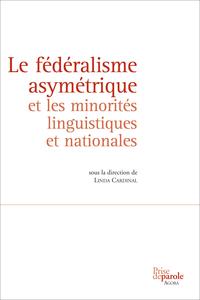Le fédéralisme asymétrique ...