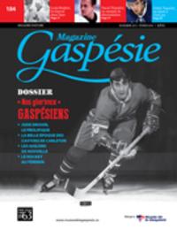 Magazine Gaspésie. Vol. 52 ...