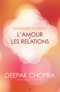 Demandez à Deepak - L'amour...