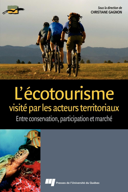 L'écotourisme visité par les acteurs territoriaux