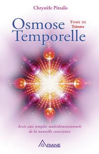 Osmose temporelle tome III - Trânma