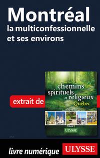 Montréal la multiconfessionnelle et ses environs