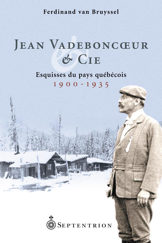 Jean Vadeboncoeur & Cie