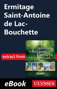 Ermitage Saint-Antoine de Lac-Bouchette