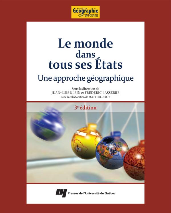 Le monde dans tous ses États, 3e édition, Une approche géographique