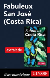 Fabuleux San José (Costa Rica)