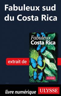 Fabuleux sud du Costa Rica