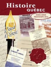 Histoire Québec. , Printemps 2016
