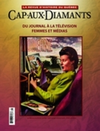 Cap-aux-Diamants. No. 125, Printemps 2016
