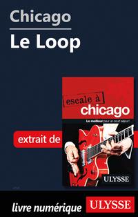 Chicago - Le Loop