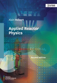 Applied Reactor Physics Sec...