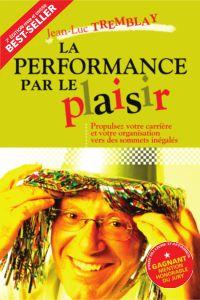 La performance par le plaisir, 2e édition