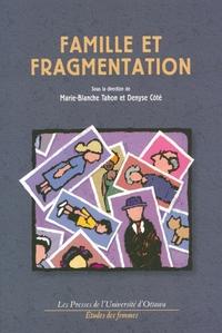 Famille et fragmentation