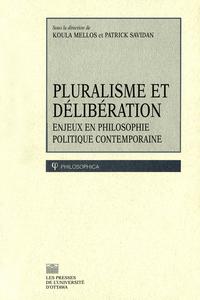 Pluralisme et délibération