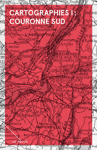 Cartographies I : Couronne Sud