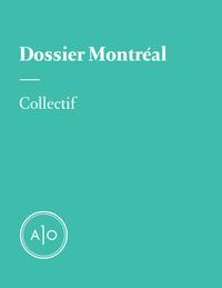 Dossier Montréal